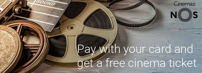 Pay with your card and get a free cinema ticket