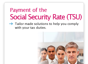 Payment of the Social Security Rate (TSU)